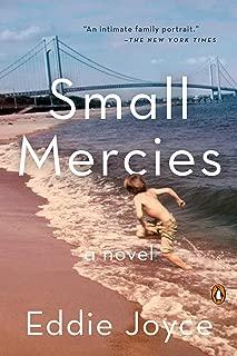 Small Mercies: A Novel