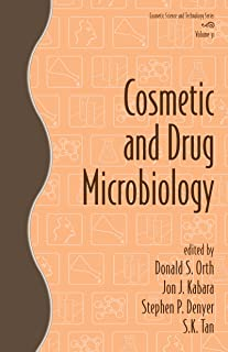 Cosmetic and Drug Microbiology (Cosmetic Science and Technology Book 31)