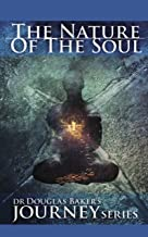 The Nature of the Soul (Journey Series) (English Edition)