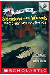 Shadow in the Woods and Other Scary Stories: An Acorn Book (Mister Shivers #2) Kindle Edition