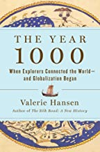 The Year 1000: When Explorers Connected the World―and Globalization Began PDF