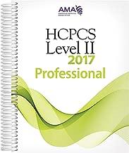 HCPCS 2017 Level II, Professional Edition (HCPCS - LEVEL II CODES (AMA VERSION)) (Hcpcs Level II (American Medical Assn))