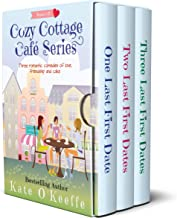 Cozy Cottage Café Series: Volume 1: Three romantic comedies of love, friendship and cake