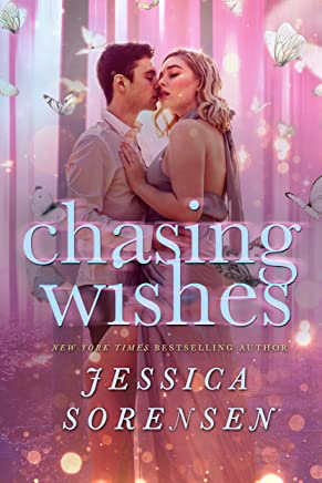 Chasing Wishes (lengthened) (Capturing Magic Series Book 1)