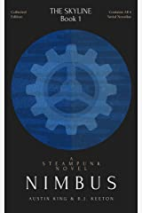Nimbus: A Steampunk Novel: (Collected Edition) (The Skyline Book 1) Kindle Edition