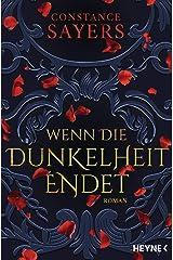 Wenn die Dunkelheit endet: Roman (German Edition) Kindle Edition