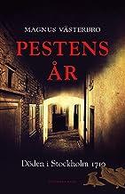 Pestens år : döden i Stockholm 1710