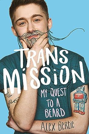 Secrets Revealed (Pandemic Trans Mission Book 2)