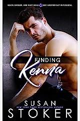 Finding Kenna (SEAL Team Hawaii Book 3) Kindle Edition