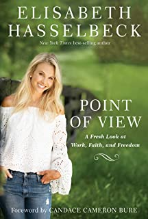 Point of View: A Fresh Look at Work, Faith, and Freedom