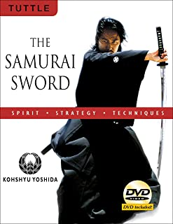 The Samurai Sword: Spirit * Strategy * Techniques: [DVD INCLUDED]