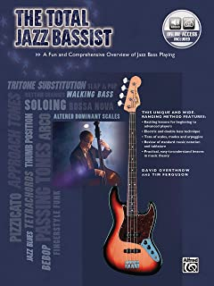 The Total Jazz Bassist: A Fun and Comprehensive Overview of Jazz Bass Playing, Book & Online Audio (The Total Bassist)