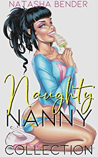 Naughty Nanny Collection: explicit adult short story collection