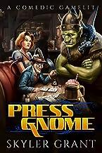 Press Gnome: A Comedic Gamelit