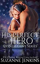 His Perfect Hero (Cypress Cove Book 7)