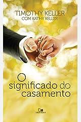 O significado do casamento eBook Kindle