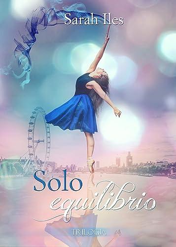 Books By Sarah Iles_solo Equilibrio Trilogia Completa P Blue ...