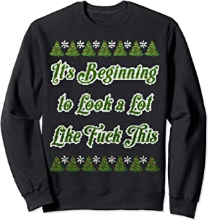 It's Beginning To Look A Lot Like Fuck This Punk Christmas Sweatshirt