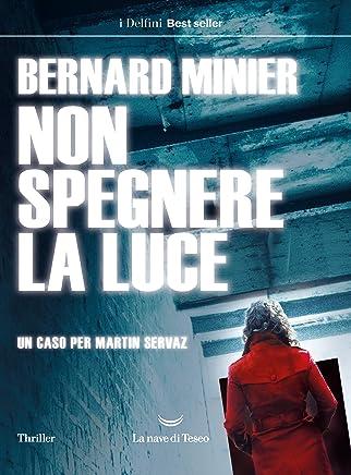 Amazon Fr Bernard Minier Italien Thrillers Mystery