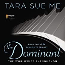 The Dominant: The Submissive Trilogy, Book 2