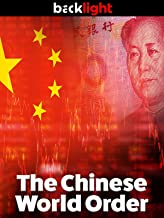 Backlight: The Chinese World Order