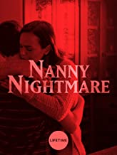 Best nanny nightmare full movie Reviews
