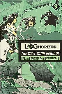 Log Horizon: The West Wind Brigade, Vol. 9