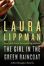 The Girl in the Green Raincoat: A Tess Monaghan Novel