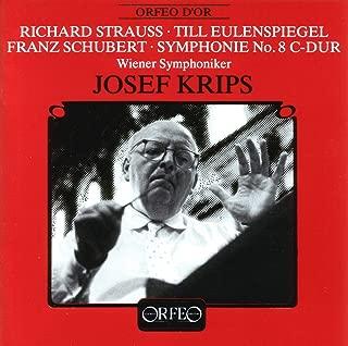 R. Strauss: Till Eulenspiegels lustige Streiche, Op. 28, TrV 171 - Schubert: Symphony No. 9 in C Major, D. 944