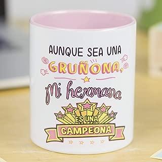 La Mente es Maravillosa - Taza con Frase y dibujo divertido (Aunque sea una gruñona, mi hermana es una campeona) Regalo para Hermana
