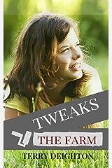 Tweaks: The Farm Kindle Edition
