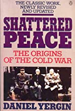 Shattered Peace: The Origins of the Cold War