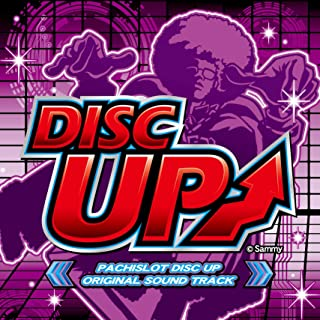 PACHISLOT DISC UP ORIGINAL SOUND TRACK