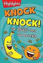 Knock Knock!: The BIGGEST, Best Joke Book EVER (Highlights™ Laugh Attack! Joke Books)