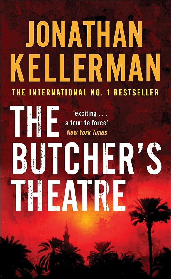 きれいに最初にに向かってThe Butcher's Theatre: An engrossing psychological crime thriller (English Edition)