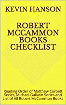 Robert McCammon Books Checklist: Reading Order of Matthew Corbett Series, Michael Gallatin Series and List of All Robert McCammon Books