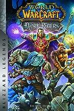 World of Warcraft: Dark Riders: Blizzard Legends