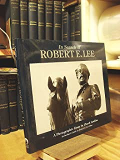 In Search of Robert E. Lee