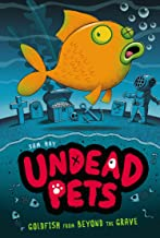 Goldfish from Beyond the Grave #4 (Undead Pets)