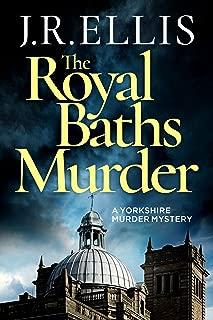 The Royal Baths Murder (A Yorkshire Murder Mystery Book 4)