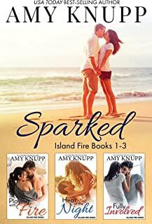 Sparked: Island Fire Series Books 1-3