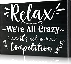 Blulu Relax We're All Crazy Wooden Sign Relax Box Signs Wood Plaque Inspirational Sign Wood Table Decor Funny Home Office Wall Decor Farmhouse Table Letter with Inspiring Quote 7.87 x 5.11 Inches