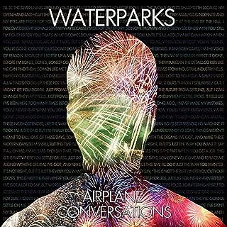 waterparks airplane conversations songs