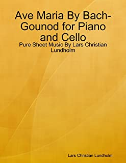 Best ave maria bach gounod cello and piano Reviews