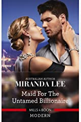 Maid for the Untamed Billionaire (Housekeeper Brides for Billionaires) Kindle Edition