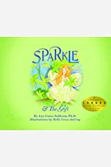 Sparkle & The Gift Kindle Edition
