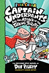 Captain Underpants and the Attack of the Talking Toilets: Color Edition (Captain Underpants #2) (Color Edition) Kindle Edition