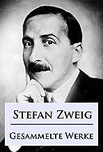 Stefan Zweig - Gesammelte Werke (Anaconda Gesammelte Werke 21) (German Edition)