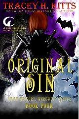 Original Sin, Lilith Mercury Werewolf Hunter (Lilith Mercury, Werewolf Hunter Book 4) Kindle Edition