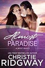 Almost Paradise (Almost Book 4) Kindle Edition